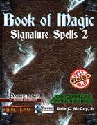 Book of Magic: Signature Spells 2 (PFRPG)