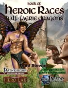 Book of Heroic Races: Half-Faerie Dragons (PFRPG)