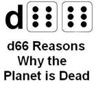 d66 Reasons Why the Planet is Dead