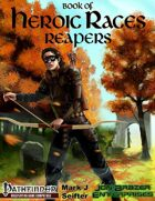 Book of Heroic Races: Reapers (PFRPG)