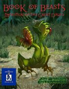 Book of Beasts: Monsters of the Great Druid (13th Age Compatible)