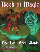 Book of Magic: The Lost Spell Words (PFRPG)