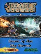 Deadly Delves: Doom of the Sky Sword (5e)