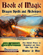 Book of Magic: Dragon Spells and Archetypes (PFRPG)