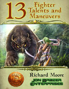 13 Fighter Talents and Maneuvers (13th Age Compatible)