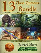 13 Class Options Bundle (13th Age Compatible) [BUNDLE]
