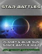 Star Battles: Planet and Blue Sun Space Battle Map (VTT)