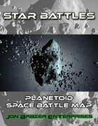 Star Battles: Planetoid Space Battle Map (VTT)