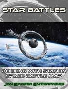 Star Battles: Docking with Station Space Battle Map (VTT)