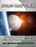 Star Battles: Dual Moon Rise Space Battle Map (VTT)
