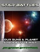 Star Battles: Four Suns and Planet Space Battle Map (VTT)