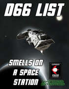 d66 Smells on a Space Station
