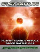 Star Battles: Planet, Moon, and Nebula Space Battle Map (VTT)