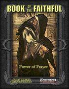 Book of the Faithful: Power of Prayer (PFRPG)