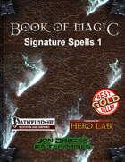Book of Magic: Signature Spells 1 (PFRPG)