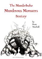 Murderous Monsters for Murderhobos