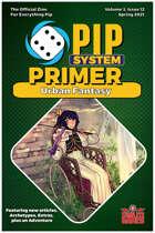 Pip System Primer #12 - Urban Fantasy