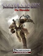 Clever Classes Pathway to Adventure Edition: The Marauder