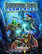 Remarkable Races Submerged Compendium