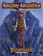 Amazing Ancestries: The Mirthling