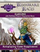 Remarkable Races: The Oakling