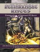 Remarkable Races Compendium of Unusual PC Races