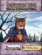 Remarkable Races Pathway to Adventure: The Anumus