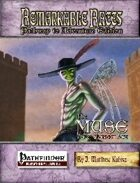 Remarkable Races Pathway to Adventure: The Muse