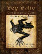 Fey Folio: The Unseelie Court
