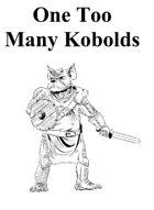 Too Many Kobolds