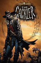 DEADLANDS: The Cackler FREE PREVIEW