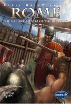 Rome, Life and Death of the Republic
