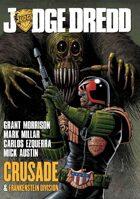 Judge Dredd: Crusade & Frankenstein Division