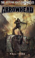 Afterblight Chronicles: Arrowhead