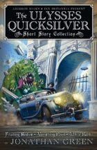 Pax Britannia: The Ulysses Quicksilver Short Story Collection