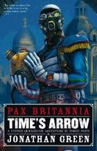 Pax Britannia: Time's Arrow