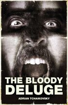 The Bloody Deluge