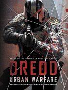 Dredd: Urban Warfare