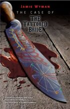 The Case of the Tattooed Bride