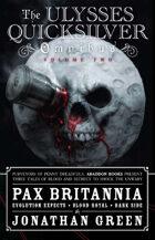 Pax Britannia: The Ulysses Quicksilver Omnibus, Volume 2