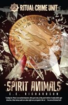 Spirit Animals (Ritual Crime Unit Book 3)