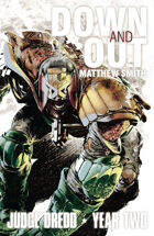 Judge Dredd: Down and Out
