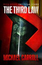 The Third Law (Rico Dredd: The Titan Years Book 1)