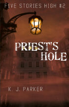 Priest's Hole (Five Stories High)