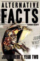 Judge Dredd: Alternative Facts