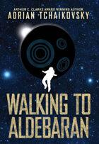 Walking to Aldebaran