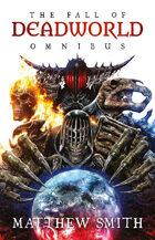 The Fall of Deadworld Omnibus