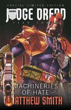 Judge Dredd: Machineries of Hate