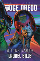 Bitter Earth (Judge Dredd: The Early Years)