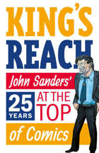 King's Reach: Twenty-Five Years at the Top of Comics